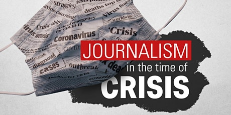 Journalism in the Time of Crisis tickets