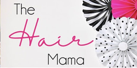 The Hair Mama Mane Event tickets