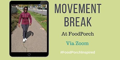 Movement Break At FoodPorch tickets