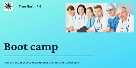 Boot Camp - What can I do to increase my revenue and decrease my expenses? tickets