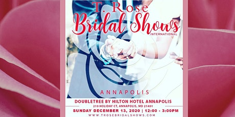 T Rose International Bridal Show Annapolis MD 2020 tickets