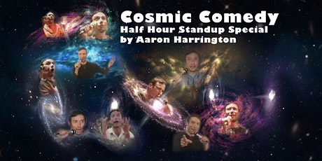 Cosmic Comedy - Half Hour Stand Up Special on the Astral Plane tickets
