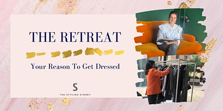 The Retreat - Your Reason to Get Dressed tickets