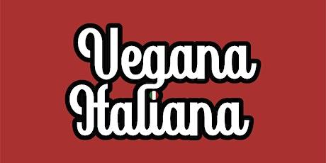 Vegana Italiana @ The Dive Shop tickets