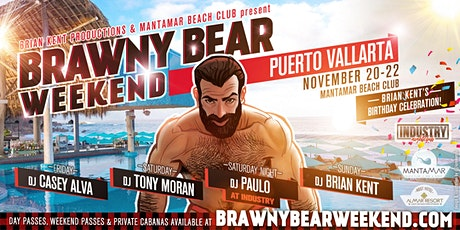 Brawny Bear Weekend - Puerto Vallarta entradas