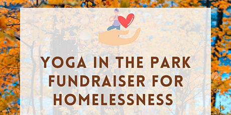 Yoga in the Park Fundraiser for Homelessness ~ Flow to Support tickets