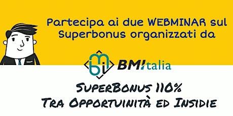 Superbonus 110% tra Opportunità ed Insidie biglietti