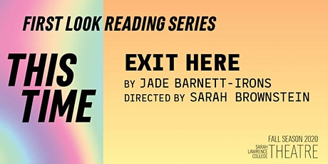 First Look Reading Series: Exit Here