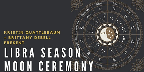 Libra Season: FULL Moon Ceremony tickets