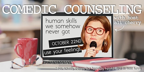 Comedic Counseling: Use Your Feelings tickets