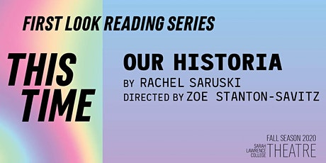 First Look Reading Series: Our Historia tickets