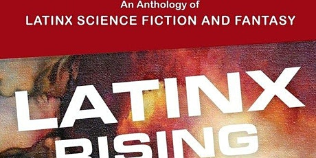 LHM: Writing & Thinking Sci-Fi from Latino, Latina, & Latinx Perspectives tickets