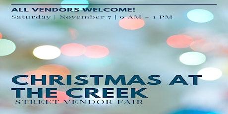 Christmas At The Creek Vendor Street Fair tickets