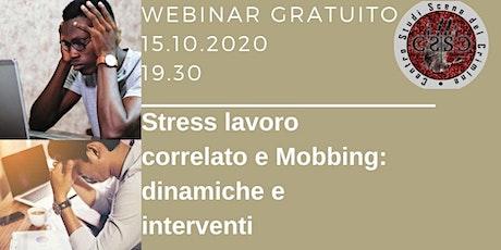 Stress lavoro correlato e mobbing: dinamiche e interventi biglietti