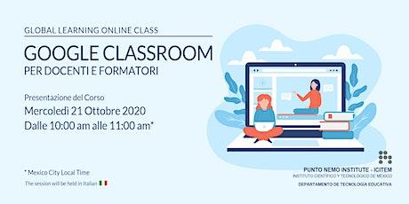 Google Classroom 2020 per Docenti e Formatori biglietti