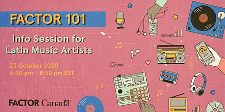 FACTOR 101: Info Session for  Latin Music Artists tickets