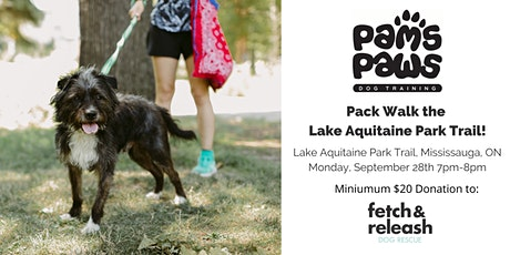 Pack Walk the Lake Aquitaine Park Trail (Mississauga) tickets
