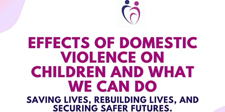 Effects of Domestic Violence on Children and What We Can Do tickets