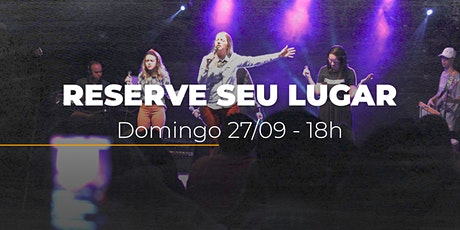 Culto de domingo | 27/09 - 18h tickets