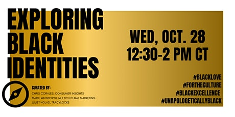 Lunch & Learn: Exploring Black Identities tickets