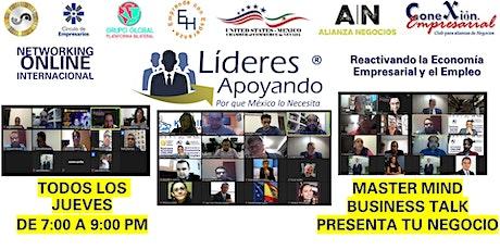 SESIÓN NACIONAL E INTERNACIONAL DE NEGOCIOS LIDERES APOYANDO boletos