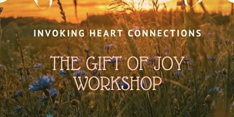 Copy of The Gift Of Joy Workshop tickets
