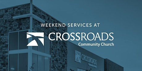 Crossroads Community Church (Parker, CO ) October 3 & 4 tickets