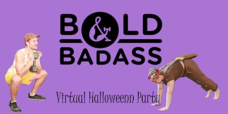 Bold & Badass *VIRTUAL* Halloween Charity Bootcamp tickets