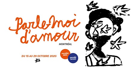 Parle-moi d'amour Montréal billets