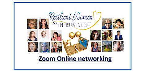Abbotsford - (ON LINE - Zoom)Resilient Women In Business Networking tickets