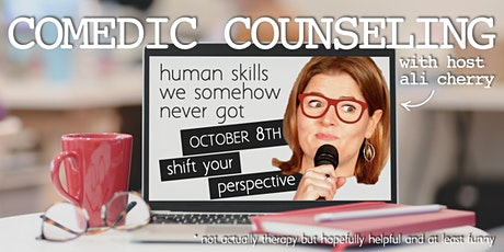 Comedic Counseling: Shift Your Perspective tickets