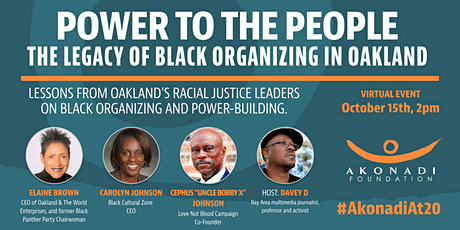 Power To The People- The Legacy of Black Organizing in Oakland tickets