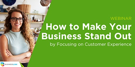 How to Make your Business Stand out by Focusing on Customer Experience tickets