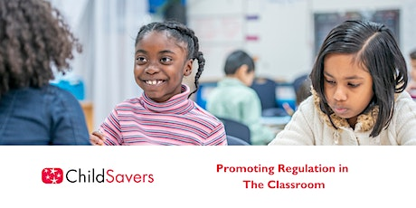 Promoting Regulation in the Classroom tickets