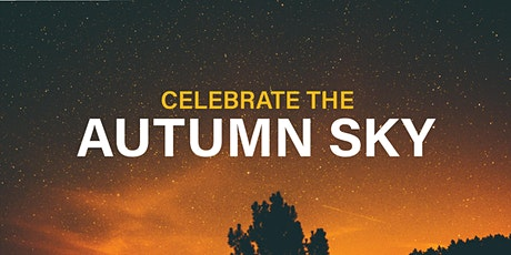 Celebrate the Autumn Sky tickets