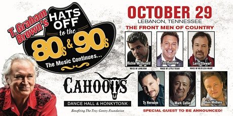 "T. Graham Brown's ""Hat's Off To The 80's & 90's"" October 29 at Cahoots tickets"