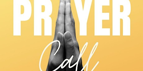Prayer Call: Pray For More Love tickets