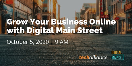 Grow Your Business Online with Digital Main Street tickets