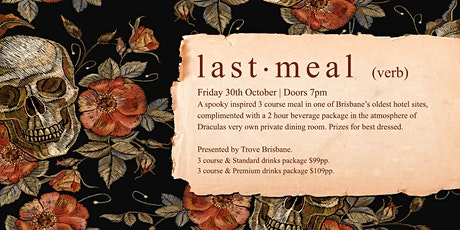 Last Meal tickets