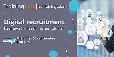 Digital Recruitment, la nueva forma de atraer talento entradas