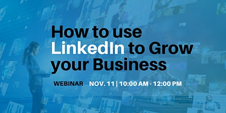 How to use LinkedIn to Grow your Business - Webinar tickets