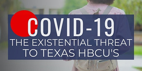 COVID-19: The Existential Threat to Texas HBCU's tickets