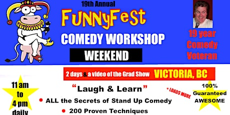Victoria, BC - Stand Up Comedy WORKSHOP - Weekend - FEBRUARY 27 and 28,2021 tickets