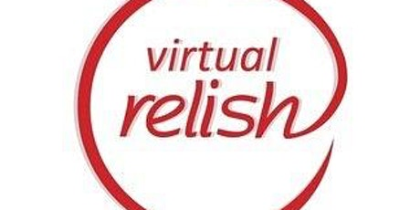 Virtual Speed Dating Philadelphia   Singles Events   Who Do You Relish? tickets