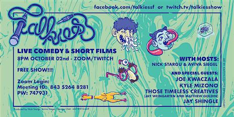 TALKIES: w/ Joe Kwaczala, Kyle Mizono, Jay Shingle & The Timeless Creatives tickets