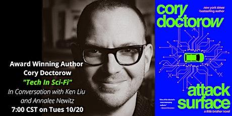 Cory Doctorow - Tech in Sci-Fi & ATTACK SURFACE w/ Ken Liu & Annalee Newitz tickets