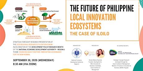 The Future of Philippine Local Innovation Ecosystems -  The Case of Iloilo tickets