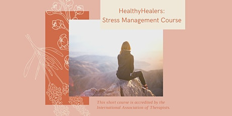 HealthyHealers: Stress Management Course tickets