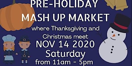 Pre Holiday Mash Up Market tickets