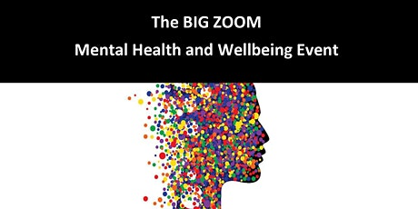 The BIG ZOOM - 5 Ways to Wellbeing tickets
